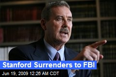 Stanford Surrenders to FBI