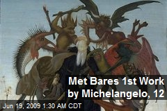 Met Bares 1st Work by Michelangelo, 12