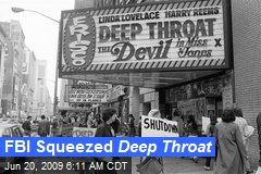 FBI Squeezed Deep Throat