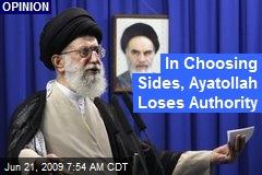 In Choosing Sides, Ayatollah Loses Authority