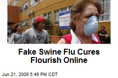 Fake Swine Flu Cures Flourish Online
