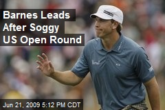 Barnes Leads After Soggy US Open Round
