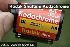 Kodak Shutters Kodachrome