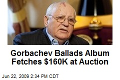 Gorbachev Ballads Album Fetches $160K at Auction