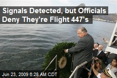 Signals Detected, but Officials Deny They're Flight 447's