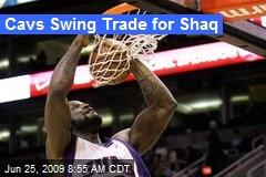 Cavs Swing Trade for Shaq