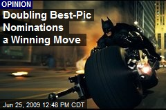 Doubling Best-Pic Nominations a Winning Move