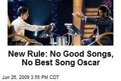 New Rule: No Good Songs, No Best Song Oscar