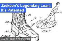 Jackson's Legendary Lean: It's Patented