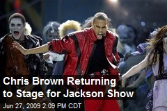 Chris Brown Returning to Stage for Jackson Show