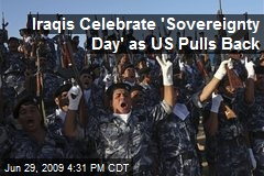 Iraqis Celebrate 'Sovereignty Day' as US Pulls Back