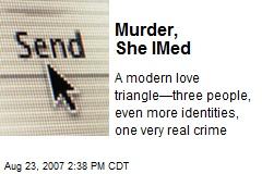 Murder, She IMed