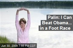 Palin: I Can Beat Obama... in a Foot Race