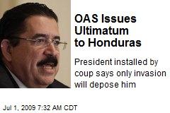 OAS Issues Ultimatum to Honduras