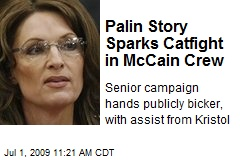 Palin Story Sparks Catfight in McCain Crew