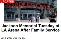 Jackson Memorial Tuesday at LA Arena After Family Service