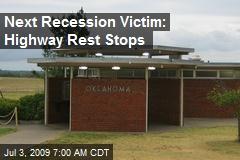 Next Recession Victim: Highway Rest Stops