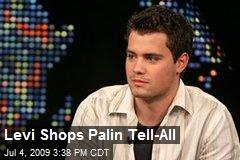 Levi Shops Palin Tell-All
