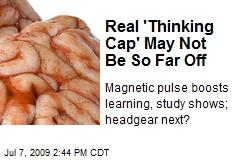 Real 'Thinking Cap' May Not Be So Far Off