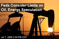 Feds Consider Limits on Oil, Energy Speculation