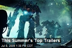This Summer's Top Trailers