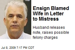 Ensign Blamed Wife in Letter to Mistress