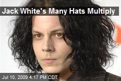 Jack White's Many Hats Multiply