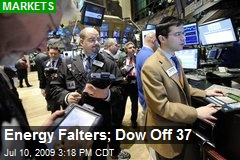 Energy Falters; Dow Off 37
