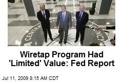Wiretap Program Had 'Limited' Value: Fed Report