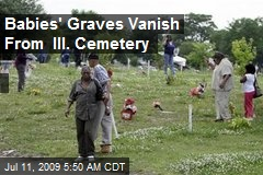 Babies' Graves Vanish From Ill. Cemetery