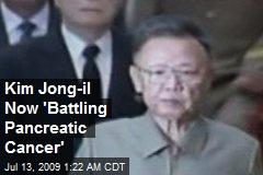 Kim Jong-il Now 'Battling Pancreatic Cancer'