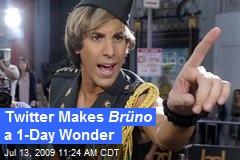 Twitter Makes Brüno a 1-Day Wonder