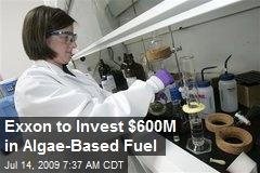 Exxon to Invest $600M in Algae-Based Fuel