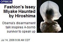 Fashion's Issey Miyake Haunted by Hiroshima