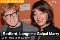 Redford, Longtime Galpal Marry