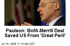 Paulson: BofA-Merrill Deal Saved US From 'Great Peril'