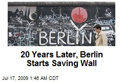 20 Years Later, Berlin Starts Saving Wall