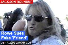 Rowe Sues Fake 'Friend'
