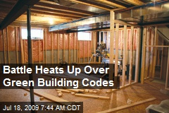 Battle Heats Up Over Green Building Codes