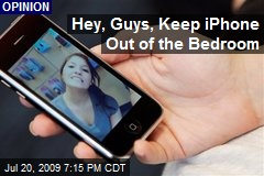 Hey, Guys, Keep iPhone Out of the Bedroom