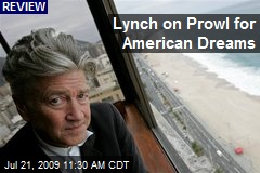 Lynch on Prowl for American Dreams