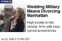Wedding Military Means Divorcing Manhattan