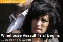 Winehouse Assault Trial Begins