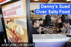 Denny's Sued Over Salty Food