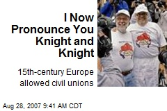 I Now Pronounce You Knight and Knight