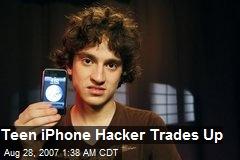 Teen iPhone Hacker Trades Up