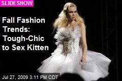 Fall Fashion Trends: Tough-Chic to Sex Kitten