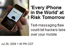 'Every iPhone in the World' at Risk Tomorrow
