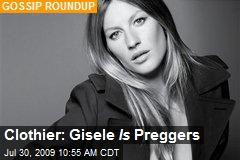 Clothier: Gisele Is Preggers