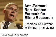 Anti-Earmark Rep. Scores Earmark for Blimp Research